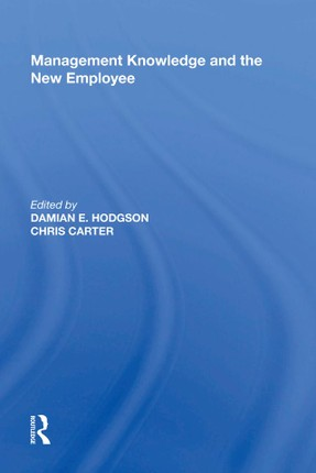Management Knowledge and the New Employee
