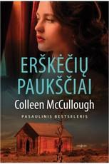 ERŠKĖČIŲ PAUKŠČIAI: vienas garsiausių ir populiariausių visų laikų romanų, drąsus ir psichologiškai tikslus pasakojimas apie didingą meilę, kuri įkvepia ir lieka su skaitytoju visam laikui