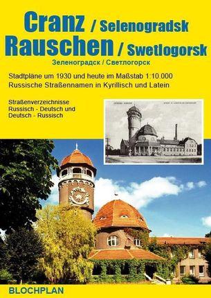 Stadtplan Cranz und Rauschen / Selenogradsk und Swetlogorsk 1 : 10 000