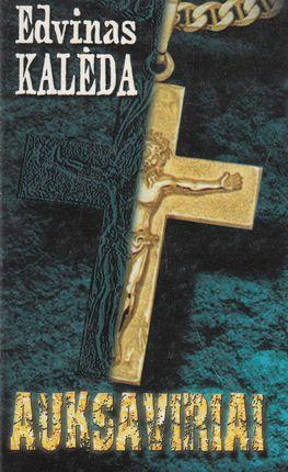 Auksaviriai. I d. (2001)