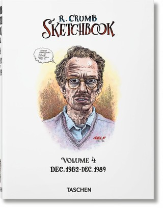 Robert Crumb. Sketchbook, Vol. 4: 1982-1989