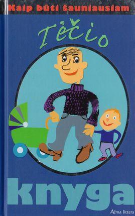 Tėčio knyga. Kaip būti šauniausiam