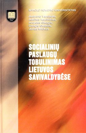 Socialinių paslaugų tobulinimas Lietuvos savivaldybėse
