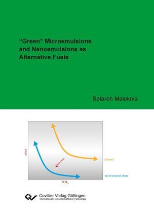 """Green"" Microemulsions and Nanoemulsions as Alternative Fuels"