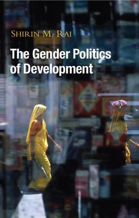 The Gender Politics of Development