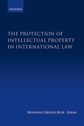 The Protection of Intellectual Property in International Law