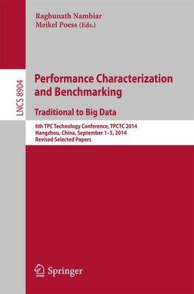 Performance Characterization and Benchmarking. Traditional to Big Data