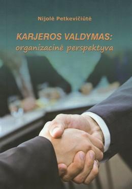 Karjeros valdymas: organizacinė perspektyva