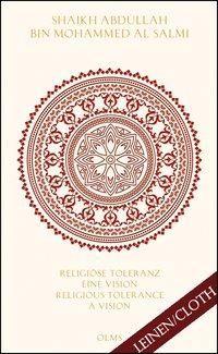 Religiöse Toleranz: Eine Vision für eine neue WeltReligious Tolerance: A Vision for a new World