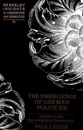 The Emergence of German Polite Sie