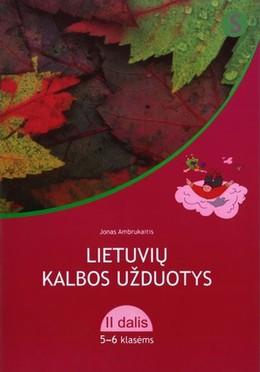 Lietuvių kalbos užduotys 5-6 klasei. 4 dalis