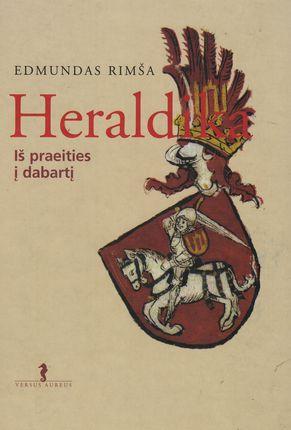 Heraldika. Iš praeities į dabartį