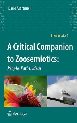 A Critical Companion to Zoosemiotics: