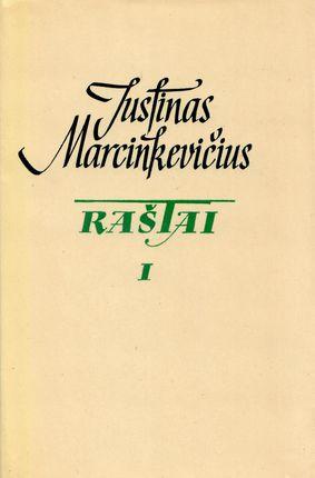 Justinas Marcinkevičius. Raštai I