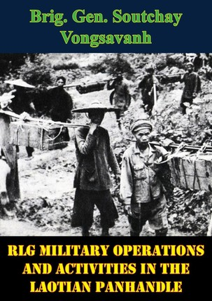 LG Military Operations And Activities In The Laotian Panhandle