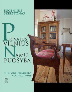 Privatus Vilnius. Namų puošyba