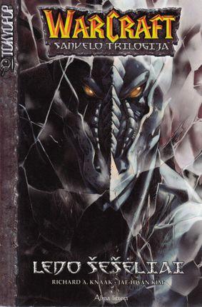 Ledo šešėliai: WarCraft: Sanvelo trilogija II tomas.
