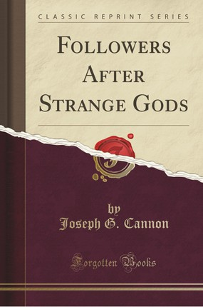 Followers After Strange Gods (Classic Reprint)