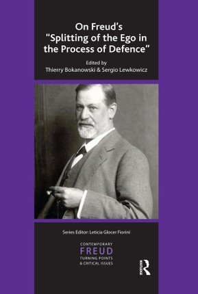On Freud's Splitting of the Ego in the Process of Defence