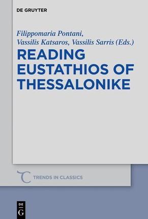 Reading Eustathios of Thessalonike