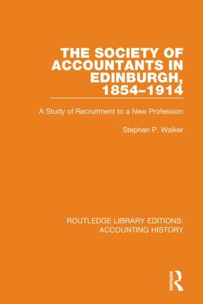 The Society of Accountants in Edinburgh, 1854-1914