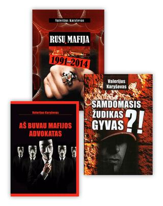 Rinkinys: Aš buvau mafijos advokatas + Rusų mafija 1991-2014 + Samdomas žudikas gyvas?!