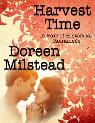 Harvest Time: A Pair of Historical Romances