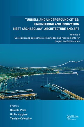Tunnels and Underground Cities: Engineering and Innovation Meet Archaeology, Architecture and Art