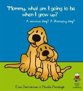 Mommy, What Am I Going to Be When I Grow Up?