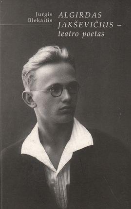 Algirdas Jaškevičius - teatro poetas