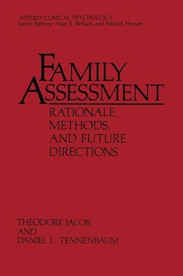 Family Assessment: Rationale, Methods and Future Directions