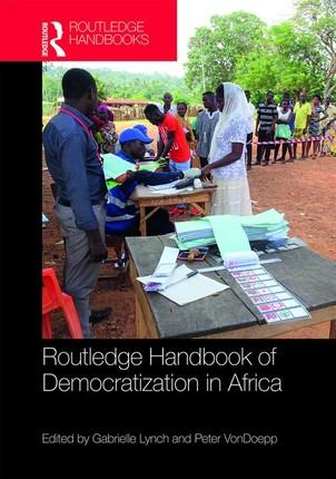 Routledge Handbook of Democratization in Africa