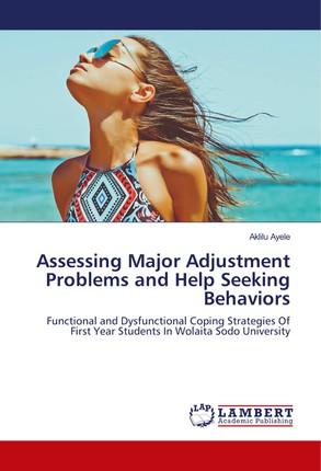 Assessing Major Adjustment Problems and Help Seeking Behaviors