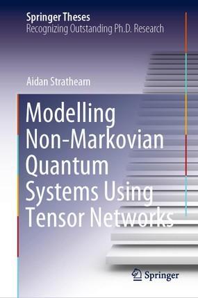 Modelling Non-Markovian Quantum Systems Using Tensor Networks