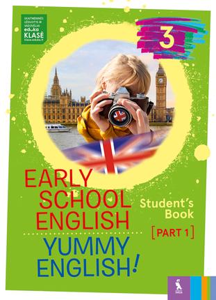 EARLY SCHOOL ENGLISH 3: YUMMY ENGLISH! STUDENTS BOOK 1