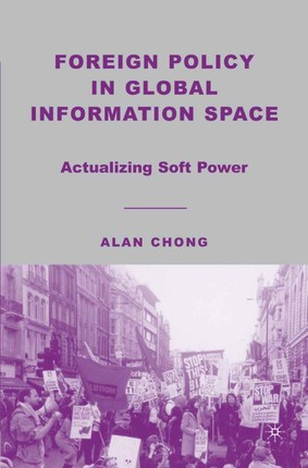 Foreign Policy in Global Information Space