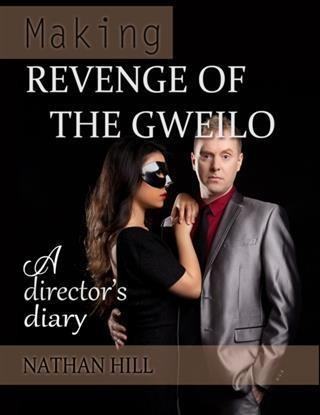 Making Revenge of the Gweilo