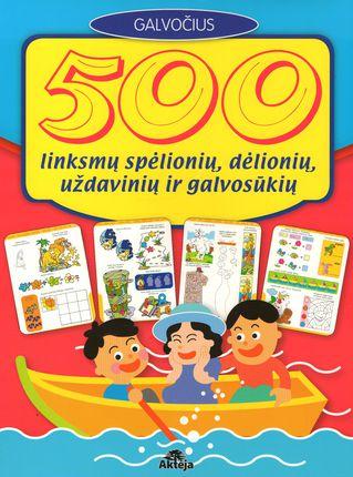 500 linksmų spėlionių, dėlionių, uždavinių ir galvosūkių