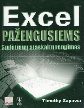 Excel pažengusiems. Sudėtingų ataskaitų rengimas