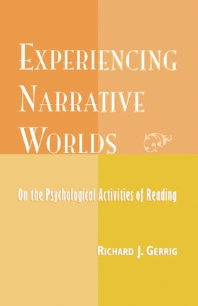 Experiencing Narrative Worlds