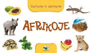 Afrikoje. Vartome ir deriname