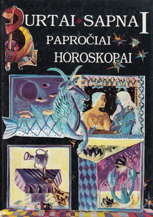 Burtai, sapnai, papročiai, horoskopai