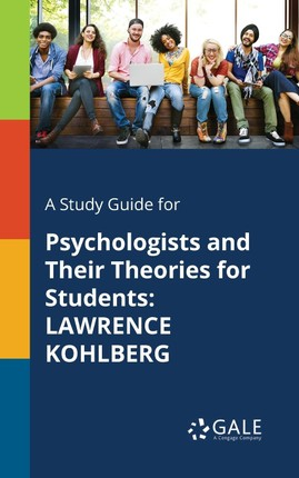 A Study Guide for Psychologists and Their Theories for Students