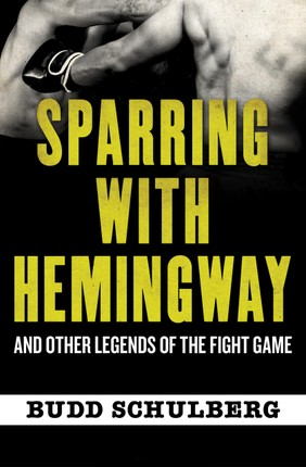 Sparring with Hemingway