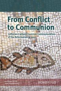 From Conflict to Communion - Including Common Prayer