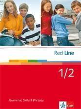 Red Line 1 und 2. Grammar, Skills & Phrases