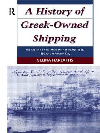 A History of Greek-Owned Shipping