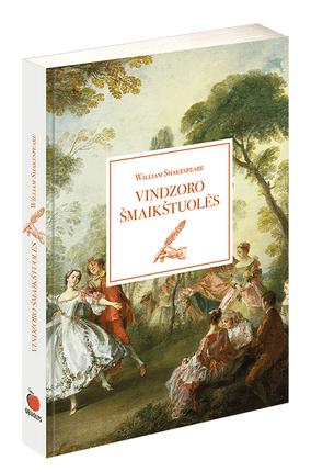 VINDZORO ŠMAIKŠTUOLĖS: nuotaikinga ir šmaikšti Williamo Shakespeare'o komedija apie seną gobšuolį serą Džoną Falstafą ir jo rezgamas meilės intrigas