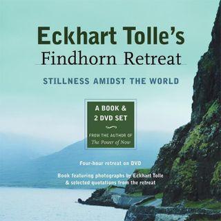 Eckhart Tolle's Findhorn Retreat. Book & 2 DVD-Videos