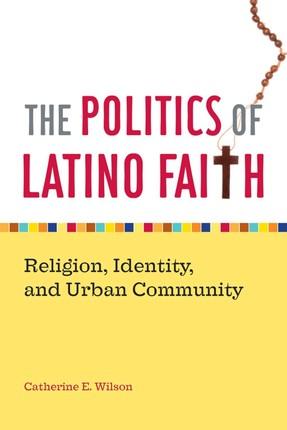 The Politics of Latino Faith